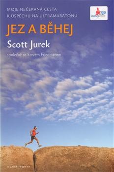 Jez a běhej - Jurek Scott