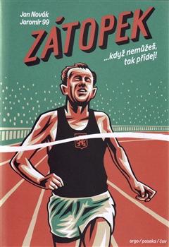 Zátopek - Jaromír 99 a Jan Novák