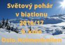 Oslo,Holmenkollen – Světový pohár v biatlonu 2016/17 – 9. kolo