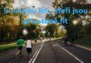 5 návyků lidí, kteří jsou přirozeně fit