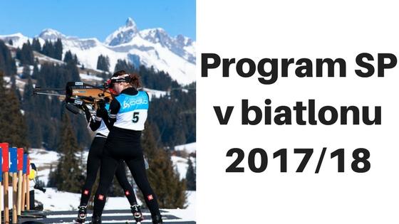 Program SP v biatlonu 2017/18