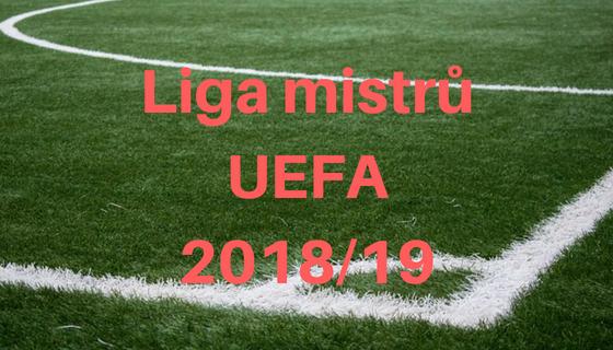 Los Evropské Ligy 2019: Los Ligy Mistrů UEFA 2018/19